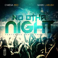 NO-OTHA-NIGHT-BY-MARK-LARUSH.-1